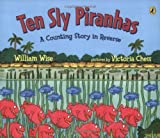 img - for Ten Sly Piranhas book / textbook / text book