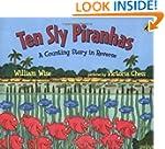 Ten Sly Piranhas