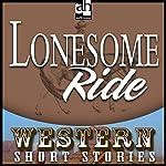 Lonesome Ride | Ernest Haycox