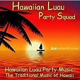 Hawaiian Luau Party Music: Traditional Music of Hawaii