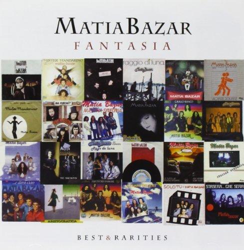 Matia Bazar - Fantasia: Best & Rarities - Zortam Music