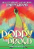 A Bird Brain Book: Poppy the Proud (A Peacock Learns a Lesson in India) (Bird Brain Books Book 3)