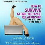 A Long-Distance Love Affair: How to Survive a Long-Distance Relationship | Marguerite de Lyon