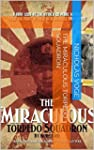 The Miraculous Torpedo Squadron by J&...