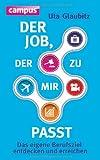Der Job, der zu mir passt: Das eigene Berufsziel entdecken und erreichen