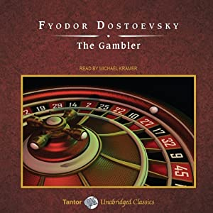 The Gambler | [Fyodor Dostoevsky, C. J. Hogarth (translator)]