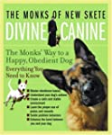 Divine Canine: The Monks' Way to a Ha...