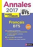 Annales ABC du BTS 2017 Français...