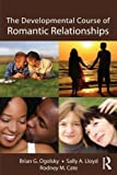 img - for The Developmental Course of Romantic Relationships book / textbook / text book
