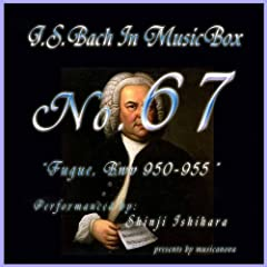 Bach In Musical Box 67 /Fugue Bwv 950-955