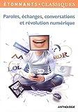 echange, troc Elise Chedeville, Christophe Vaillant, Collectif - Paroles, échanges, conversations et révolution numérique