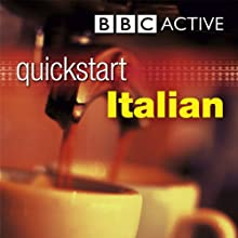 Quickstart Italian (       UNABRIDGED) by Antonio Borraccino