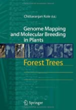 Forest Trees 7 Genome Mapping and Molecular Breeding in Plants