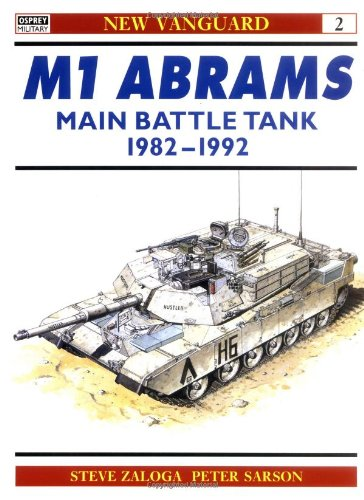 M1 Abrams Main Battle Tank 1982-92 (New Vanguard)