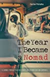 The Year I Became a Nomad: A Journey...