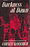 Darkness at Dawn (0177355387) by Woolrich, Cornell