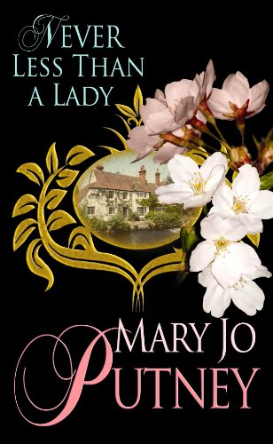 Never Less Than a Lady (Lost Lords, 2) - Mary Jo Putney