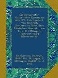 Die Kreuzritter. Historischer Roman aus dem XV. Jahrhundert, von Heinrich Sienkiewicz. Nach dem Polnischen übersetzt von E. u. R. Ettlinger. Illustriert von F. Schwormstädt