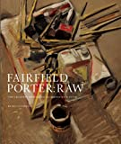 Fairfield Porter: Raw: The Creative Process of an American Master (1904832725) by Ottmann, Klaus