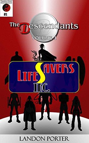 the-descendants-1-lifesavers-inc-the-descendants-main-series-book-2