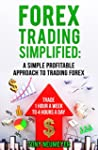 Forex Trading Simplified: A Simple Pr...