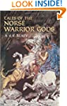 Tales of the Norse Warrior Gods: The...