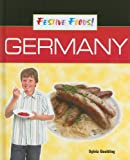 img - for Germany (Festive Foods!) book / textbook / text book