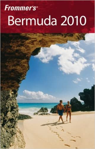 Frommer's Bermuda 2010 (Frommer's Complete Guides) written by Darwin Porter