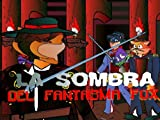 La Sombra del Fantasma Fox (Spanish Edition)