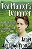 img - for The Tea Planter's Daughter (Tyneside Sagas) book / textbook / text book