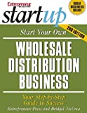 Start Your Own Wholesale Distribution Business (StartUp Series)