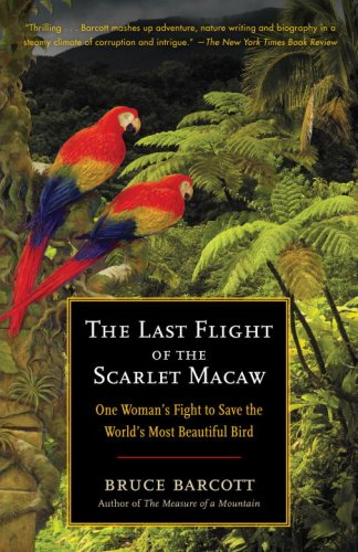 The Last Flight of the Scarlet Macaw: One Woman