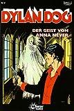 echange, troc Corrado Roi - Dylan Dog, Bd.57 : Der Geist von Anna Never
