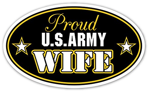 Proud U.S. Army Wife Oval Bumper Sticker US Armed Forces Decal 3x5 in (Army Car Shade compare prices)