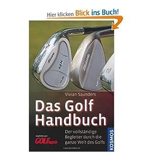 eBook Cover für  Das Golf Handbuch Ein vollst auml ndiger Begleiter durch die ganze Welt des Golfs