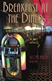 img - for Breakfast at the Diner book / textbook / text book