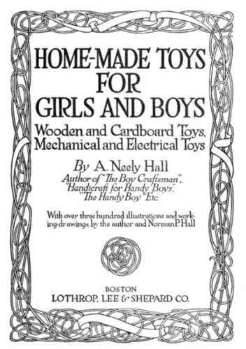 Home-Made Toys For Girls And Boys (Illustrated)