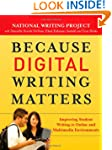 Because Digital Writing Matters: Impr...