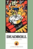 Deadroll: A Cycling Murder Mystery