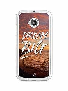 YuBingo Dream BIG Designer Mobile Case Back Cover for Motorola E2