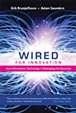 img - for Wired for Innovation: How Information Technology Is Reshaping the Economy book / textbook / text book