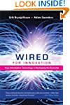 Wired for Innovation: How Information...