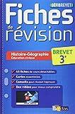 DéfiBrevet - Fiches de révision - Histoire-Géo 3e