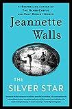 The Silver Star: A Novel (English Edition)