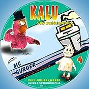 Mc Burger (Kalu von Hubbelbubel 4) | Dina Schulz-Kleinstoll