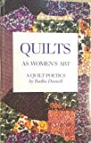 Quilts As Women's Art: A Quilt Poetics (0969336128) by Donnell, Radka