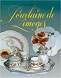 echange, troc Édith Mannoni - Porcelaine de Limoges