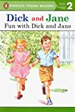 Fun With Dick And Jane (Turtleback School & Library Binding Edition) (Read with Dick and Jane (Pb)) (0613725123) by Grosset & Dunlap