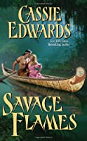Savage Flames (Savage (Leisure Paperback))