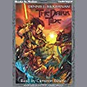 The Dark Tide: The Iron Tower Trilogy, Book 1 (       UNABRIDGED) by Dennis L. McKiernan Narrated by Cameron Beierle